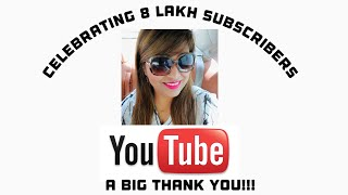 Celebrating 8 Lakh Subscribers