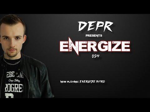 Depr - DEPR - ENERGIZE episode. #024