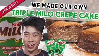 We Made A Triple MILO CREPE CAKE! | Eatbook Cooks | EP 14