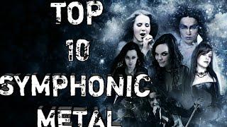 TOP 10 SYMPHONIC  METAL SONGS (Canciones )