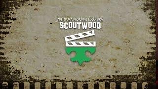 Scoutwood!! Aventura Regional Escoteira!