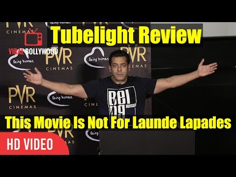 Salman Khan Reaction On Tubelight Reviews | This Movie Is Not For Launde Lapades | Tubelight Review