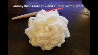 How To Crochet The Granny Rose Flower