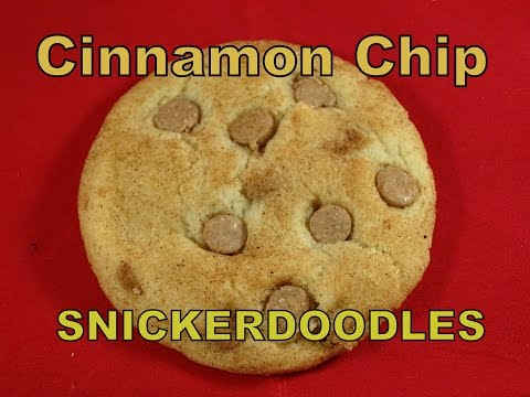 Snickerdoodle Cookies with Cinnamon Chips- with yoyomax12