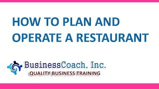 How to Plan and Operate a Restaurant
