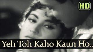 Yeh Toh Kaho Kaun Ho Tum - Meena Kumari - Rajendra
