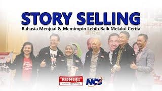 Story Selling - NCS with KOMISI (Komunitas Sales Indonesia)