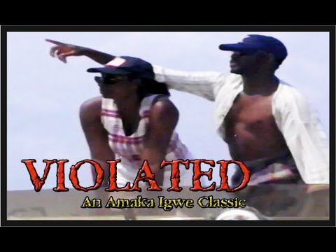 Violated: Nollywood Classic Movie_Episode 8