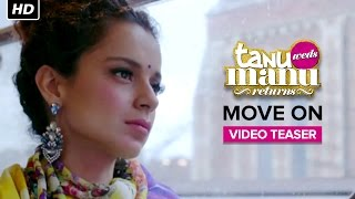 Move On - Song Teaser - Tanu Weds Manu Returns