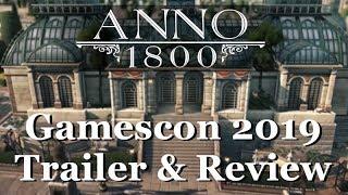 Anno 1800 Gamescon 2019 DLC Trailer & Review