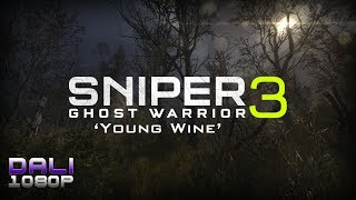 Sniper Ghost Warrior 3 'Young Wine' PC Gameplay 1080p 60fps