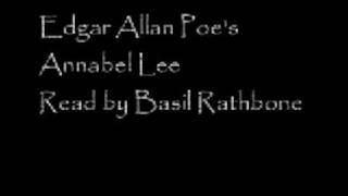 Edgar Allan Poe's Annabel Lee - Read by Basil Rathbone
