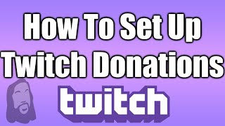 How To Setup Twitch Donations