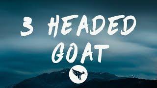 Lil Durk - 3 Headed Goat (Lyrics) Feat. Lil Baby & Polo G