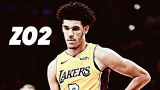 Lonzo Ball Mix-    ZO2    Lakers Highlight Mix