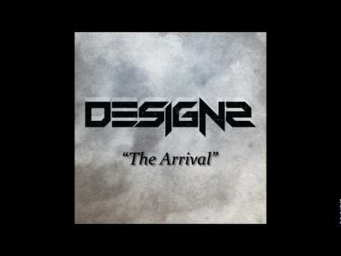 Designs - The Arrival