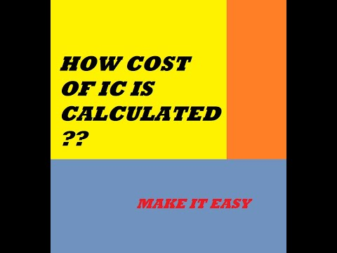 HOW COST OF IC IS CALCULATED??