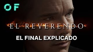 'El reverendo': El final explicado