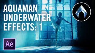 Cheap Tricks | AQUAMAN Underwater Effects: Part 1 (VFX Tutorial)