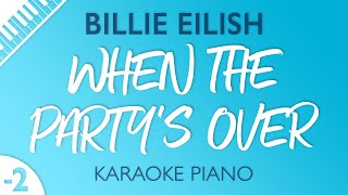 When The Party's Over (Lower Key   Piano Karaoke) Billie Eilish