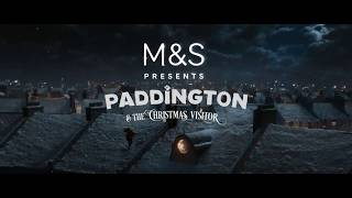 M&S Christmas TV Ad 2017 - Paddington & The Christmas Visitor