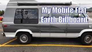 Van Life: My Mobile Flat Earth Billboard
