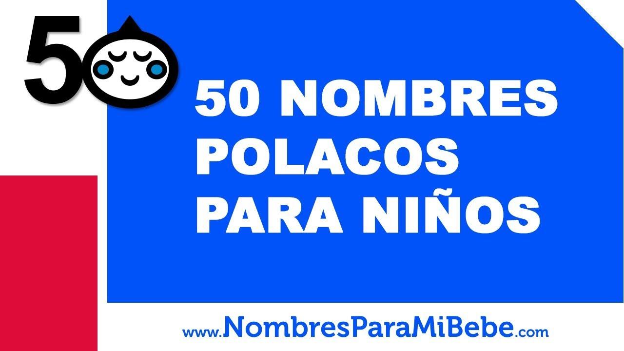 50 nombres polacos para niños - los mejores nombres de bebé - www.nombresparamibebe.com