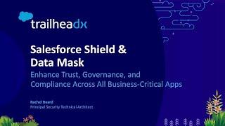 Salesforce Shield & Data Mask