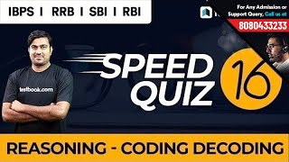 Reasoning Speed Quiz 16 Live | Coding Decoding with Shyam Sir for IBPS, RRB, RBI, NIACL