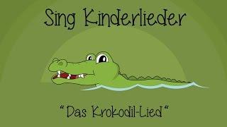 Das Krokodil-Lied (Ei, was kommt denn da?) - Kinderlieder zum Mitsingen | Sing Kinderlieder