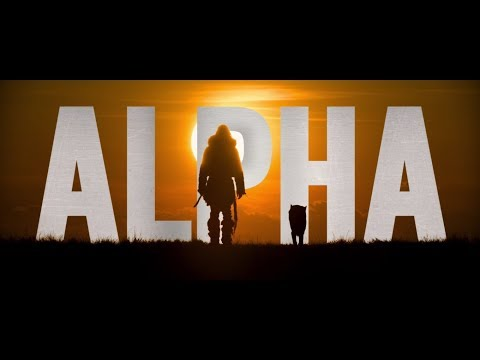 ALPHA - Official Trailer