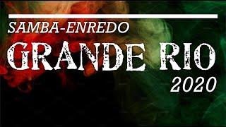 GRANDE RIO 2020 SAMBA CAMPEÃO COM LETRA SIMULTÂNEA
