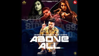 Above All (Official Teaser) Jassa Dhillon | Gur Sidhu | New Punjabi Song 2021 | Punjabi Songs