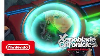 Nintendo Xenoblade Chronicles: Definitive Edition - Launch Trailer anuncio