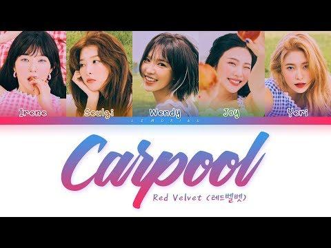 Red Velvet - Carpool (레드벨벳 - 카풀) [Color Coded Lyrics/Han/Rom/Eng/가사]