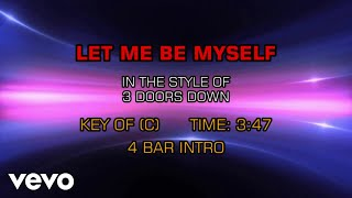 3 Doors Down - Let Me Be Myself (Karaoke)
