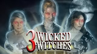 3 WICKED WITCHES - Now on VOD and DVD!