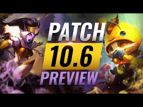 NEW PATCH PREVIEW: Upcoming Changes List for Patch 10.6 - League of Legends Season 10