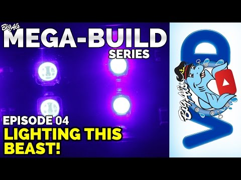 Mega-Build Series Ep 04 – Lighting This Beast (Video)