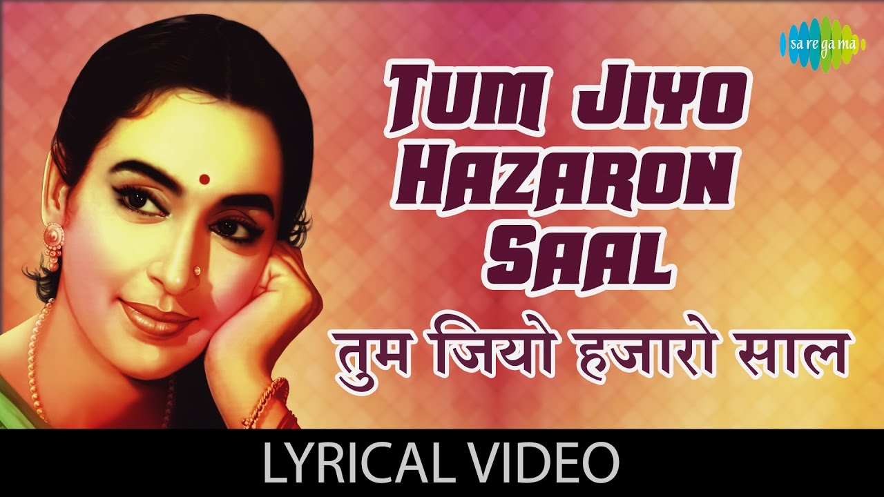 Tum Jiyo Hazaron Saal Hindi lyrics