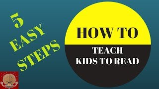 How to teach kids to READ - FAST : 5 STEPS / My child can't read / Phonics