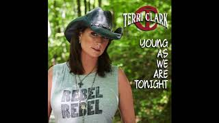 """""""Young As We Are Tonight"""" - Terri Clark (Streaming Video)"""