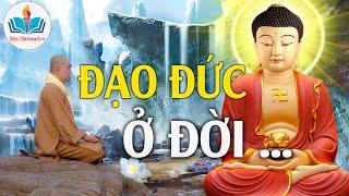 Đạo Đức Và Lối Sống Con Người - Nghe Lời Phật Dạy  - thuviensach.vn
