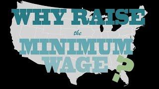 Why Raise the Minimum Wage?
