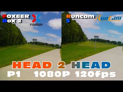 Foxeer Box2 vs Runcam5 in 1080P 120fps - several test & Important info!