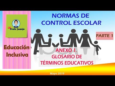 Glosario Normas De Control Escolar Parte 1