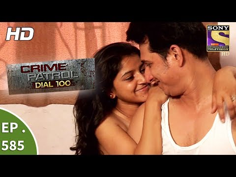 Download Crime Patrol Dial 100 - क्राइम पेट्रोल -Kolhapur Rape & Double Murder Case- Ep 585 -23rd Aug, 2017 HD Video