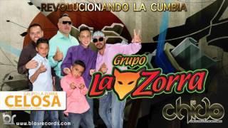Celosa - Grupo La Zorra