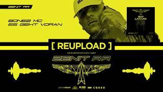 RAF Camora X Bonez MC   Es Geht Voran (OFFICIAL AUDIO  REUPLOAD)   Zenit RR #2
