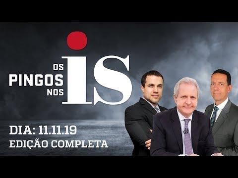 Os Pingos Nos Is - 11/11/19  - Bolsonaro e o PSL / Moro x Lula / Caos na Bolívia